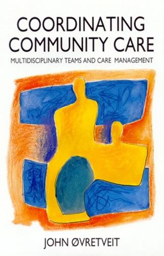 Co-ordinating Community Care (Paperback)