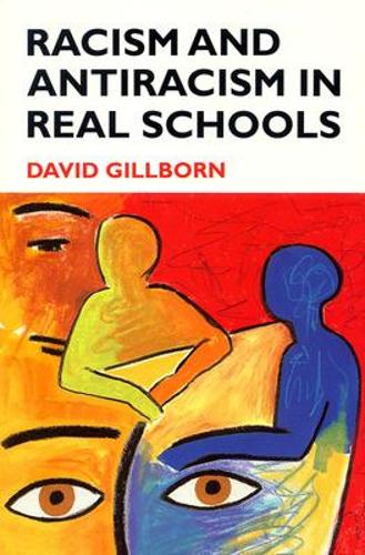 Racism and Antiracism in Real Schoolsa (Paperback)