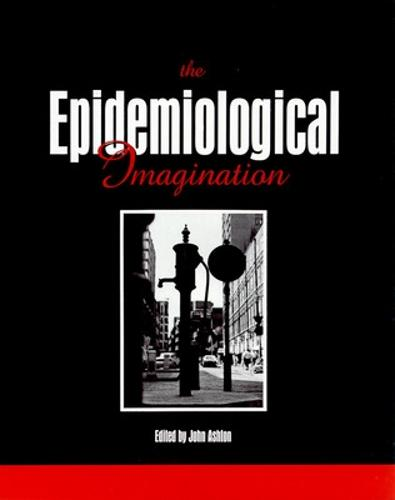 The Epidemiological Imagination (Paperback)