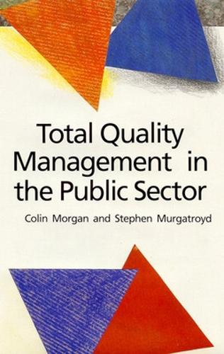 Total Quality Management in the Public Sector (Paperback)