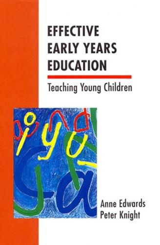 Effective Early Years Education (Paperback)