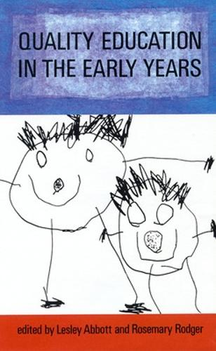 Quality Education in the Early Years (Paperback)