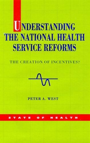 Understanding the NHS Reforms (Paperback)