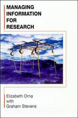 Managing Information for Research (Paperback)