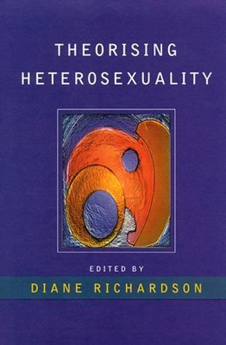 Theorising Heterosexuality (Paperback)