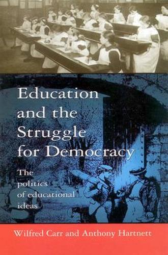 Education and the Struggle for Democracy (Paperback)
