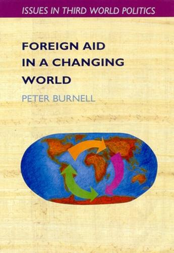 Foreign Aid in a Changing World (Paperback)