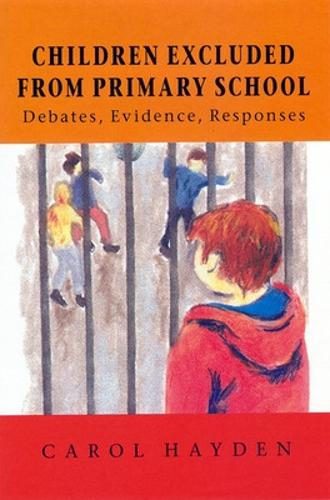 Children Excluded From Primary School (Paperback)