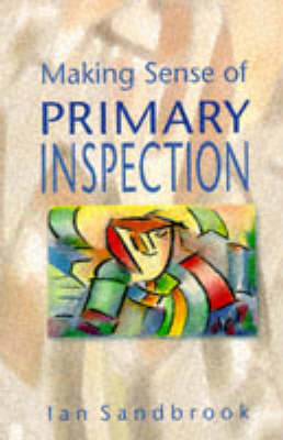 Making Sense of Primary Inspection (Paperback)