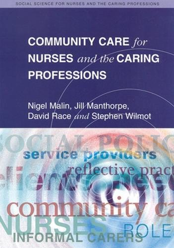 Community Care for Nurses and the Caring Professions (Paperback)