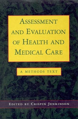 Assessment and Evaluation of Health and Medical Care (Paperback)