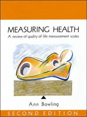 Measuring Health: A Review of Quality of Life Measurement Scales (Paperback)