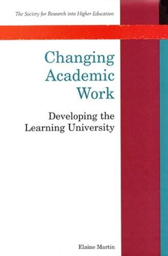 Changing Academic Work (Paperback)