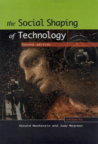 The Social Shaping of Technology (Paperback)