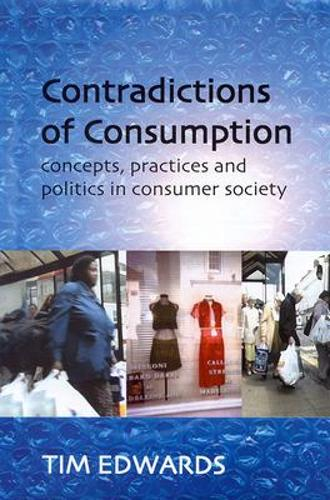 CONTRADICTIONS OF CONSUMPTION (Paperback)