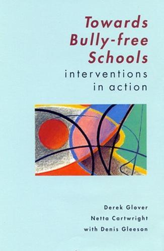 Towards Bully-Free Schools (Paperback)