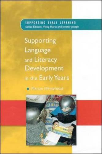 Supporting Language and Literacy Development in the Early Years - Supporting Early Learning (Paperback)