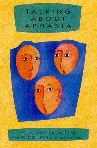Talking About Aphasia (Paperback)