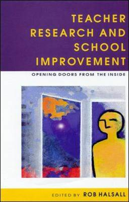 Teacher Research and School Improvement (Paperback)