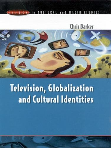 Television, Globalization and Cultural Identities (Paperback)