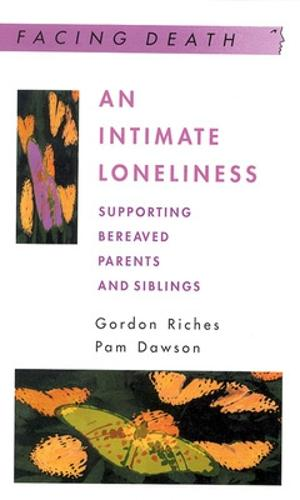 An Intimate Loneliness (Paperback)