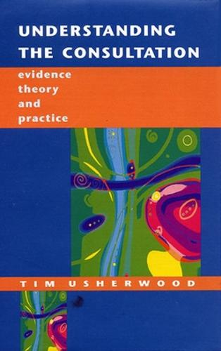 Understanding the Consultation (Paperback)