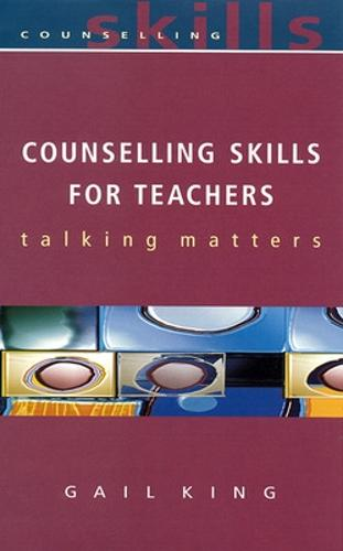 Counselling Skills For Teachers (Paperback)