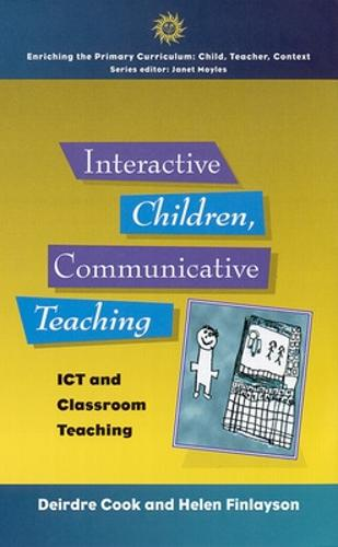 Interactive Children, Communicative Teaching (Paperback)