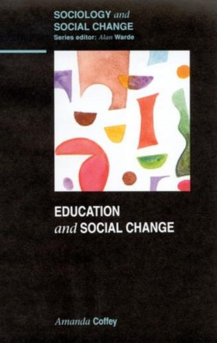 EDUCATION and SOCIAL CHANGE (Paperback)