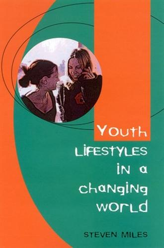 Youth Lifestyles in a Changing World (Paperback)