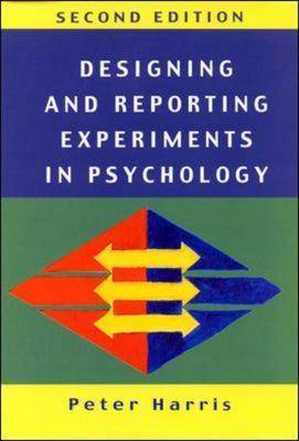 Designing and Reporting Experiments in Psychology - Open Guides to Psychology (Paperback)