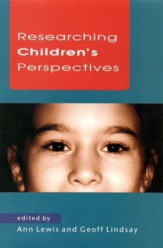 RESEARCHING CHILDREN'S PERSPECTIVES (Paperback)