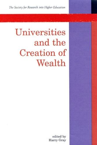 Universities and the Creation of Wealth (Paperback)