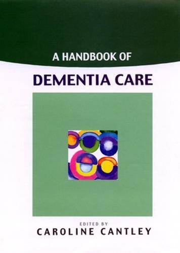 A Handbook Of Dementia Care (Paperback)