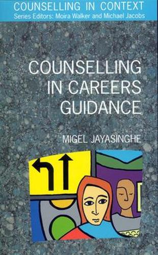 Counselling In Careers Guidance (Paperback)