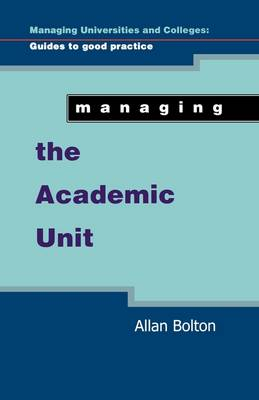 Managing The Academic Unit (Paperback)