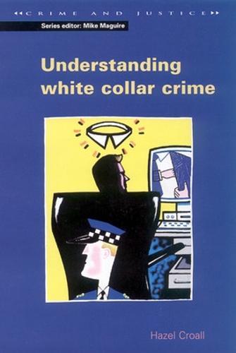 UNDERSTANDING WHITE COLLAR CRIME (Paperback)