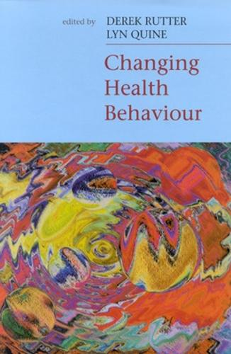 Changing Health Behaviour (Paperback)