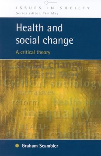 Health and Social change: A Critical Theory (Paperback)
