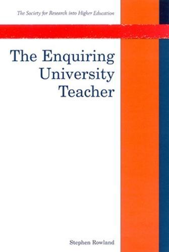 The Enquiring University Teacher (Paperback)