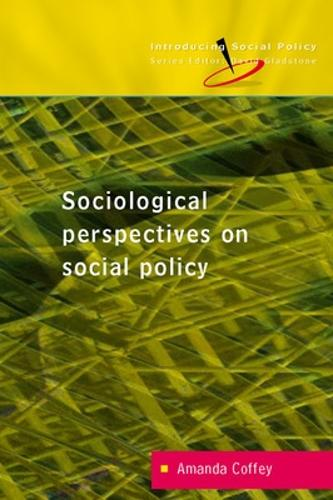 Reconceptualizing Social Policy: Sociological Perspectives on Contemporary Social Policy (Paperback)