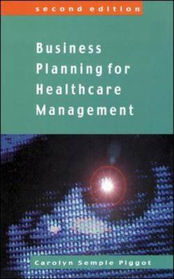 Business Planing For Healthcare Management (Paperback)