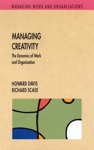 Managing Creativity (Paperback)