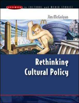 Cultural Policy - Issues in Cultural and Media Studies (Hardback)