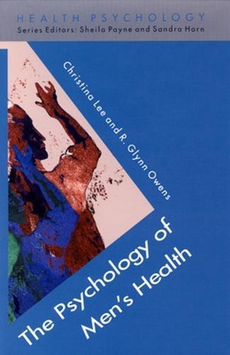 The Psychology Of Men's Health (Paperback)