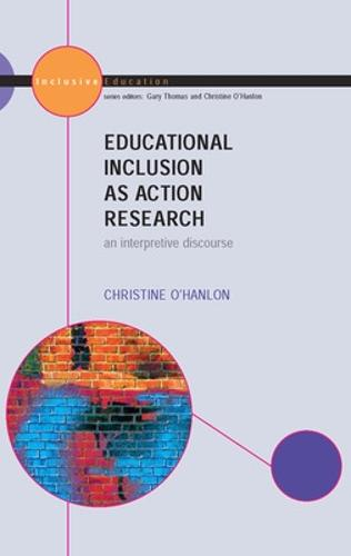 Educational Inclusion as Action Research (Paperback)