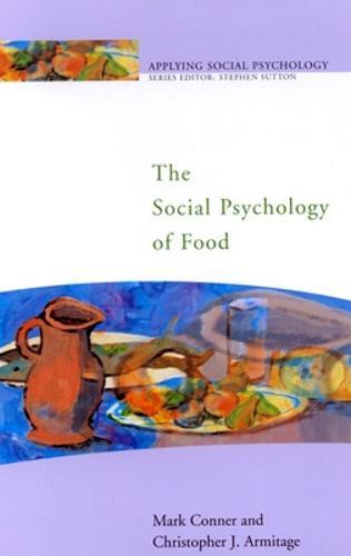 The Social Psychology of Food (Paperback)