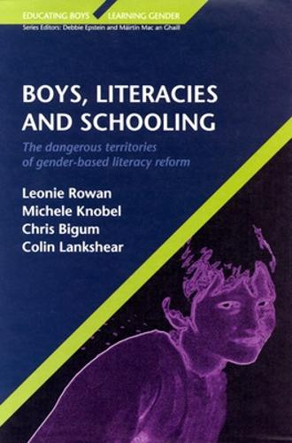 BOYS, LITERACIES AND SCHOOLING (Paperback)