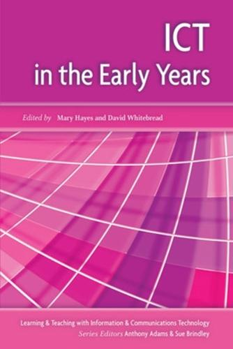 ICT in the Early Years (Paperback)