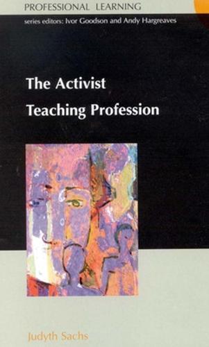 ACTIVIST TEACHING PROFESSION (Paperback)